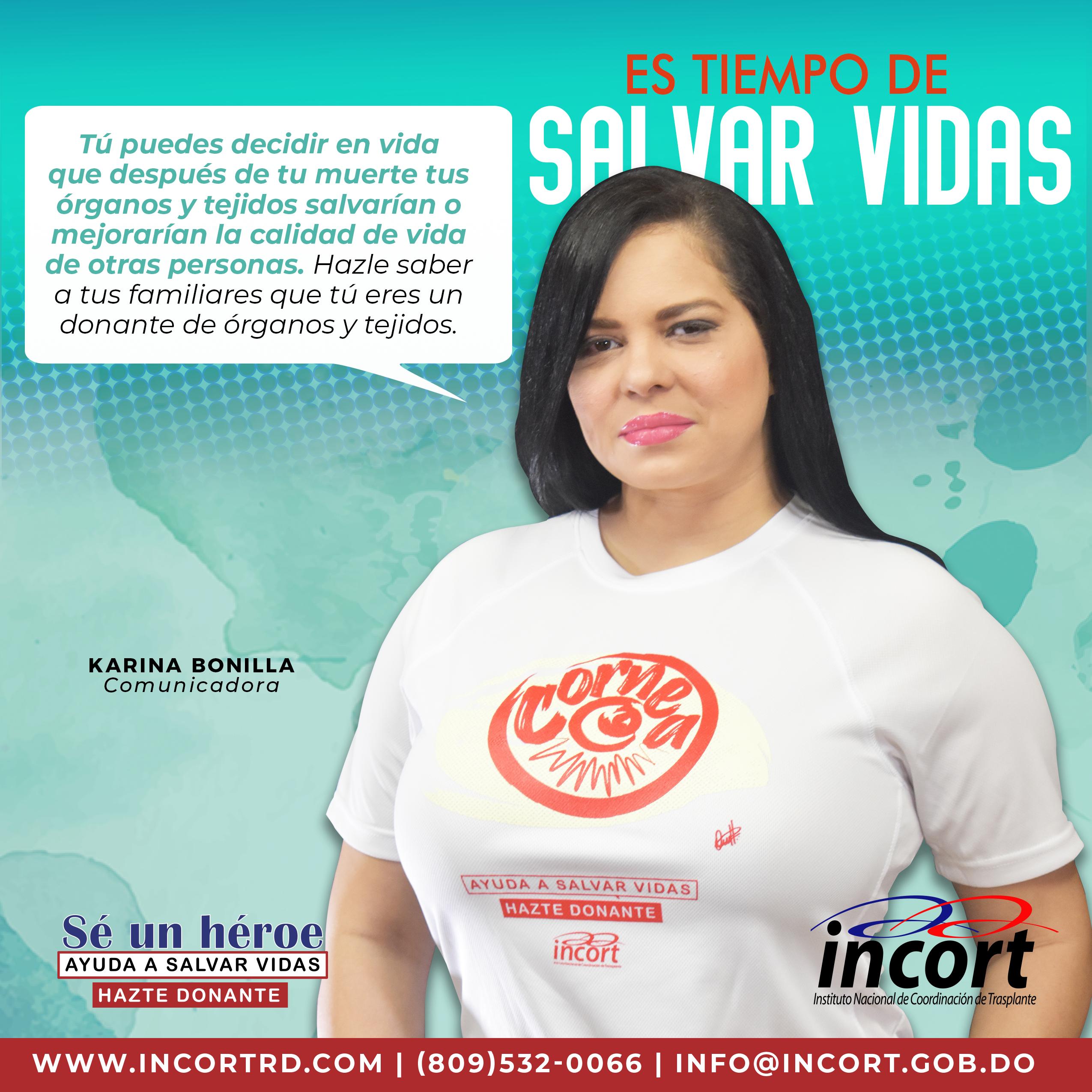 """Karina Bonilla  como parte de la campaña """"Hazte donante"""""""